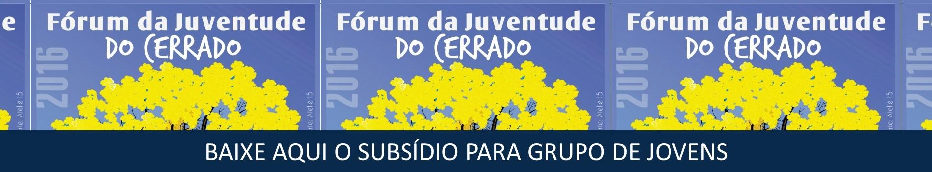 Subsidio Forum Juventude do Cerrado